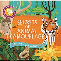 Secrets of Animal Camouflage, A Shine-a-Light Book