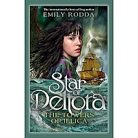 Star of Deltora Series: the Towers of Illica (book 3)