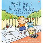 Don't Be a Bully, Billy