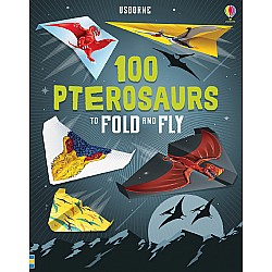 100 Pterosaurs To Fold & Fly