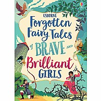 EDC Forgotten Fairy Tales Of Brave And Brilliant Girls