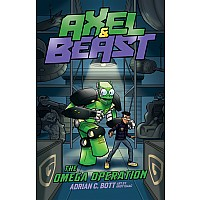 Axel & Beast, Omega Operation, The