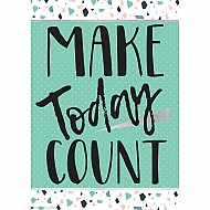 "Simply Sassy - Make Today Count 13"" X 19"" Posters"