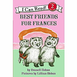 I Can Read: Best Friends for Frances