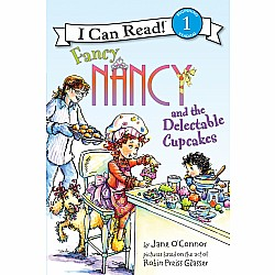 I Can Read: Fancy Nancy and the Delectable Cupcakes