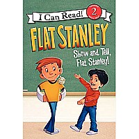 Flat Stanley: Show-and-Tell, Flat Stanley! (I Can Read Level 2)