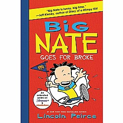Big Nate Goes for Broke (Book 4)
