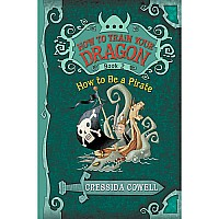 How to Train Your Dragon: How to Be a Pirate Book 2