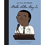 Martin Luther King, Jr. - Little People, Big Dreams