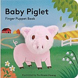 Baby Piglet: Finger Puppet Book (Pig Puppet Book, Piggy Book for Babies, Tiny Finger Puppet Books)