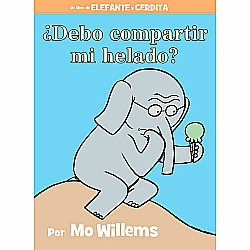 Debo compartir mi helado? (Spanish Edition)