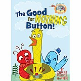 Elephant & Piggie Like Reading: The Good for Nothing Button