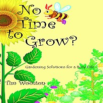 No Time to Grow: Fruit & Veg For the