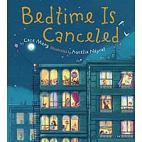 Bedtime Is Canceled (Paperback)