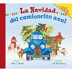 La Navidad del camioncito azul (Little Blue Truck's Christmas Spanish edition)