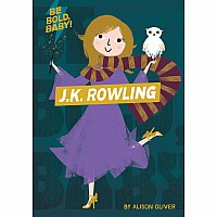 Be Bold, Baby: J.K. Rowling