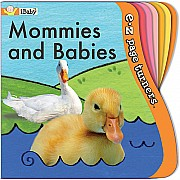 Ez-Page Turners: Mommies And Babies