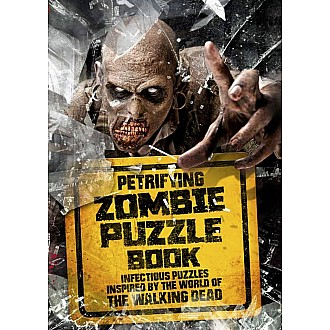 Petrifying Zombie Puzzle Book: Infectious Puzzles Inspired by the World of The Walking Dead