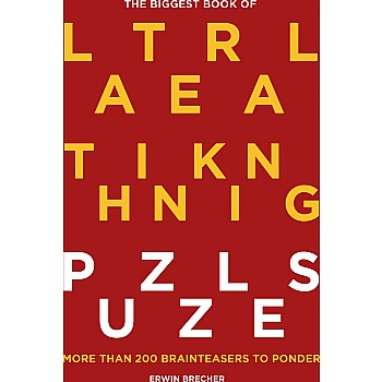 The Biggest Book of Lateral Thinking Puzzles: More Than 200 Brainteasers to Ponder