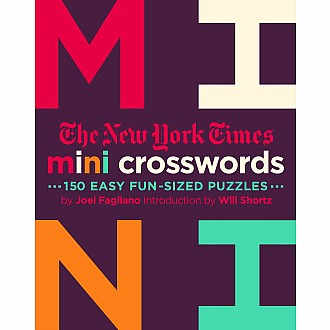 The New York Times Mini Crosswords, Volume 2: 150 Easy Fun-Sized Puzzles