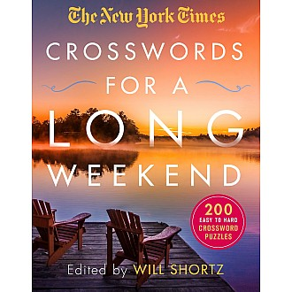 The New York Times Crosswords for a Long Weekend: 200 Easy to Hard Crossword Puzzles