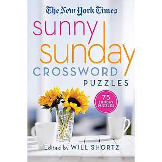 The New York Times Sunny Sunday Crossword Puzzles: 75 Sunday Puzzles