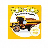Small Poke A Dot: Construction Vehicles