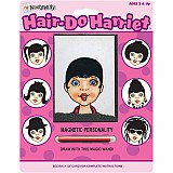 Magnetic Personality - Hair-Do Harriet