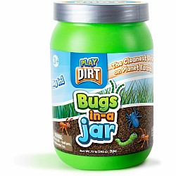 PLAY DIRT! BUGS IN A JAR