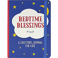 Bedtime Blessings: A Gratitude Journal For Kids