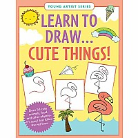 Learn To Draw Cute Things!