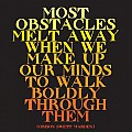 Quotablecards Most Obstacles Melt Magnet by Quotablecards