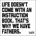 Life Doesn't Come With An Instruction Book Magnet