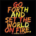 Quotable Set The World On Fire - St Ignatius Magnet