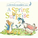 A Spring Surprise: A Peter Rabbit Tale