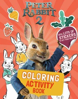 Peter Rabbit 2 Coloring Activity Book: Peter Rabbit 2: The ...