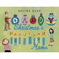 Daddy Christmas and Hanukkah Mama - Selina Alko