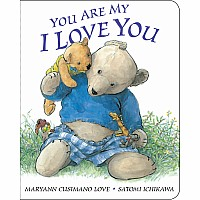 You Are My I Love You - Maryann K. Cusimano