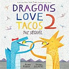 Dragons Love Tacos 2: The Sequel hardback