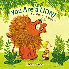 You Are a Lion board book