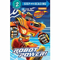 Step-Into-Reading Lv. 2- Robot Power! (Blaze and the Monster Machines)