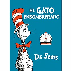 El Gato Ensombrerado (The Cat in the Hat Spanish Edition)
