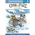 Cork and Fuzz: No Fooling Beginning Reader