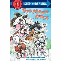 Step Into Reading- Too Many Dogs