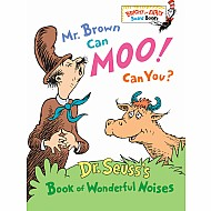 Mr. Brown Can Moo! Can You: Dr. Seuss's Book of Wonderful Noises