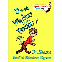 Dr. Seuss: There's a Wocket in My Pocket!