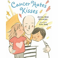 Cancer Hates Kisses