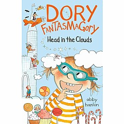 Dory Fantasmagory: Head in the Clouds (Book 4)
