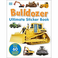 Ultimate Sticker Book: Bulldozer: Over 60 Reusable Full-Color Stickers