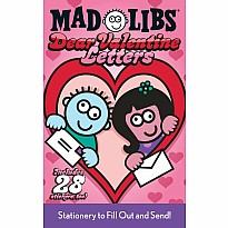 Dear Valentine Letters Mad Libs: Stationery to Fill Out and Send!